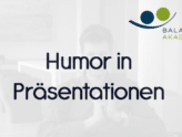 Humor in Präsentationen - Präsentationscoaching