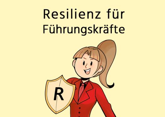 Resilienz für Führungskräfte