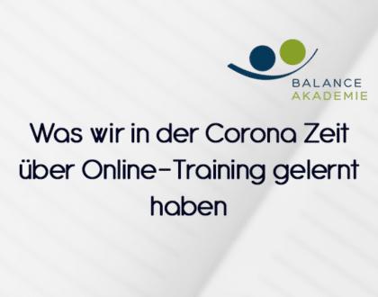 Was wir in der Corona Zeit über Online-Training gelernt haben